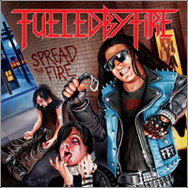 Fueled by Fire – Spread the Fire cover artwork