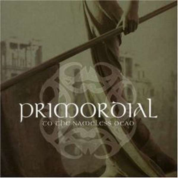 Primordial – To the Nameless Dead cover artwork