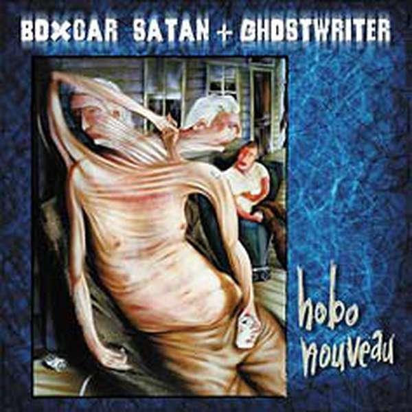 Boxcar Satan & Ghostwriter – Hobo Nouveau cover artwork