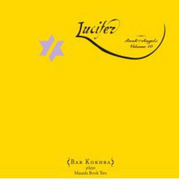 Bar Kokhba – Lucifer: Book of Angels Vol. 10 cover artwork