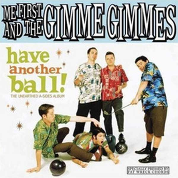 Me First and the Gimme Gimmes – Have Another Ball cover artwork