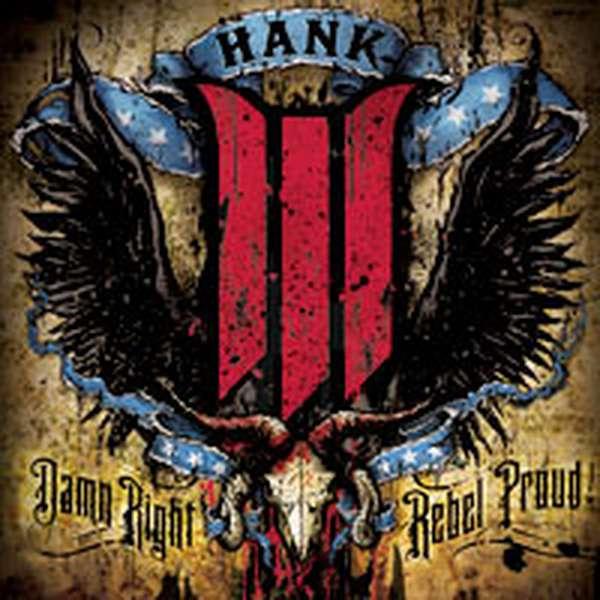 Hank Williams III – Damn Right, Rebel Proud cover artwork