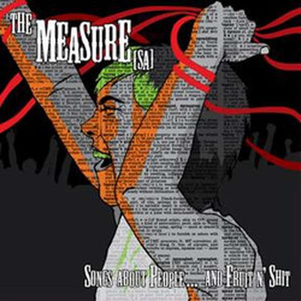 The Measure [SA] – Songs About People... and Fruit N' Shit cover artwork