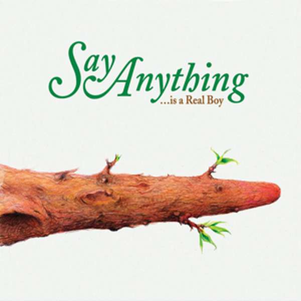Say Anything – ...is a Real Boy cover artwork