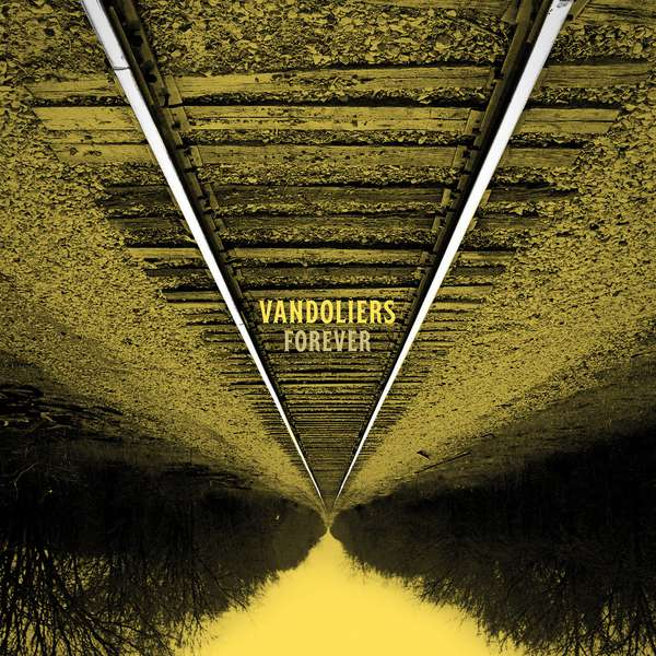 Vandoliers – Forever cover artwork