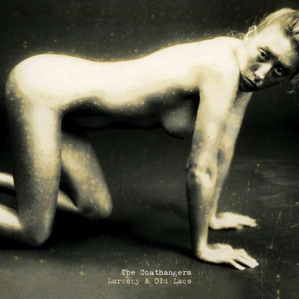 Coathangers – Larceny & Old Lace cover artwork