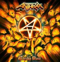 Anthrax – Worship Music