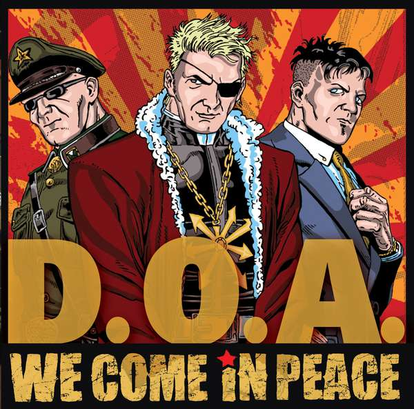 D.O.A. – We Come In Peace cover artwork
