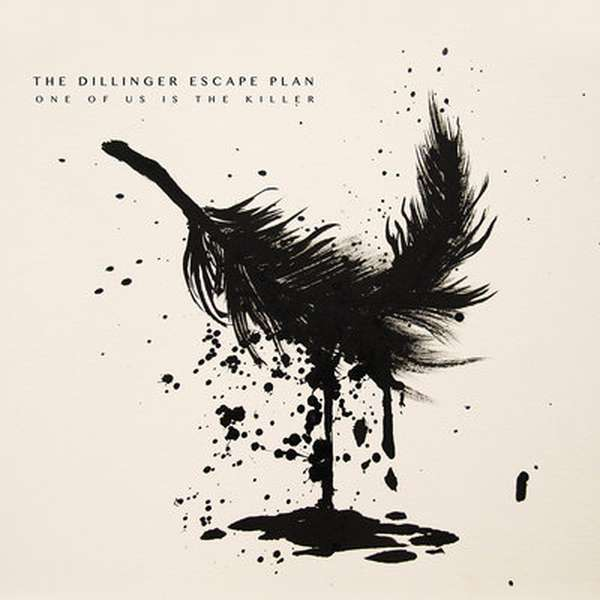 The Dillinger Escape Plan – ...One Of Us Is The Killer cover artwork