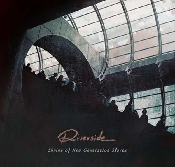 Riverside – Shrine of New Generation Slaves cover artwork