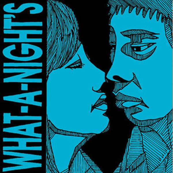 What-A-Nights – Self Titled cover artwork