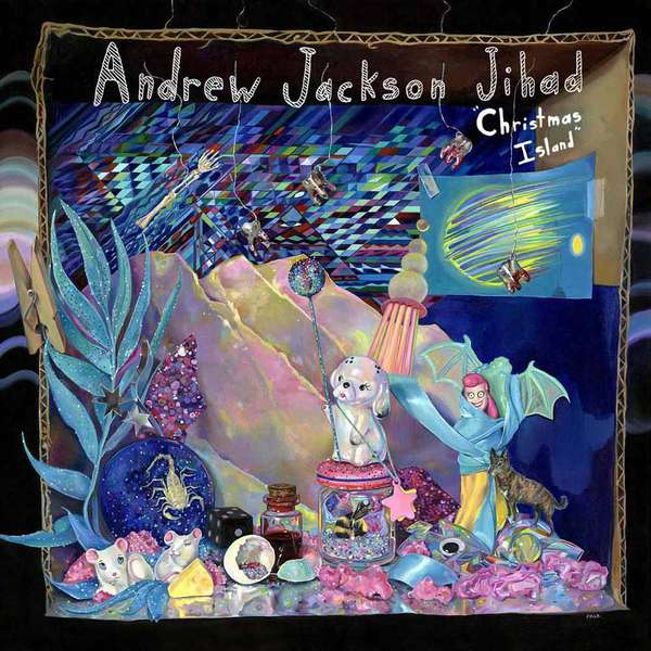 Andrew Jackson Jihad – Christmas Island cover artwork
