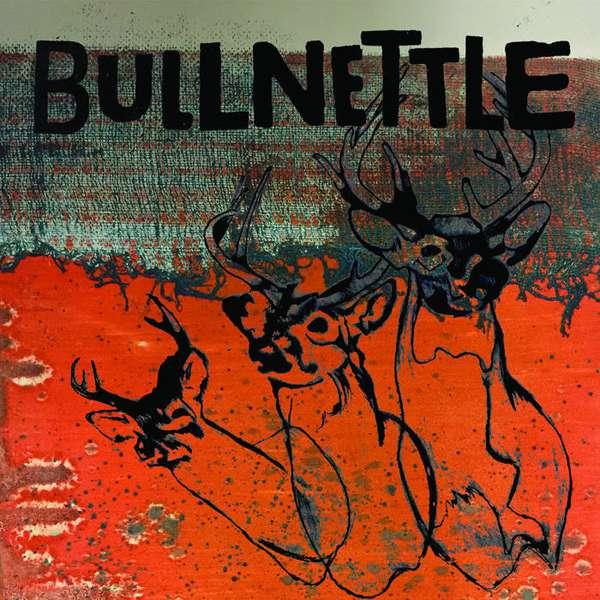 Bullnettle – Bullnettle cover artwork