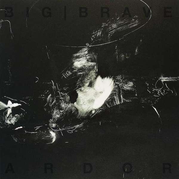 BIG BRAVE – Ardor cover artwork
