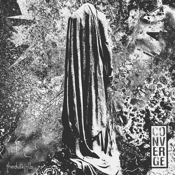 Converge – The Dusk In Us cover artwork