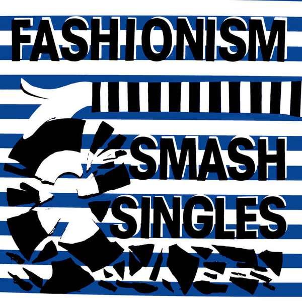 Fashionism – Smash Singles LP cover artwork