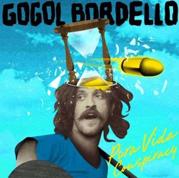 Gogol Bordello – Pura Vida Conspiracy cover artwork