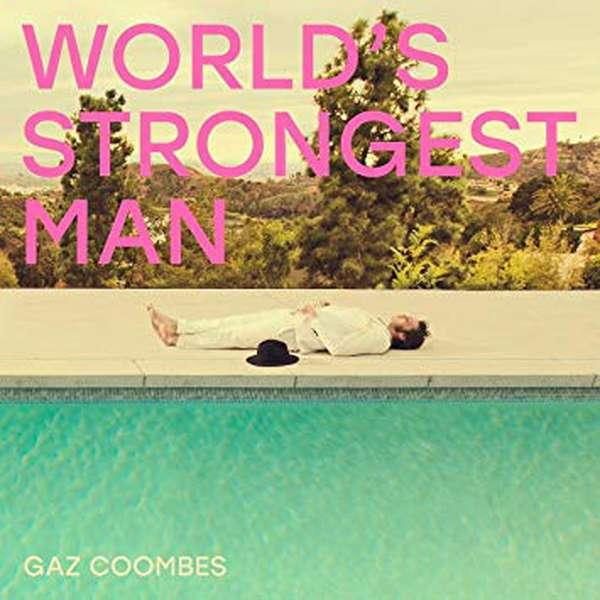 Gaz Coombes – World's Strongest Man cover artwork