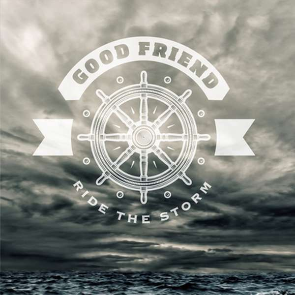 Good Friend – Ride The Storm cover artwork