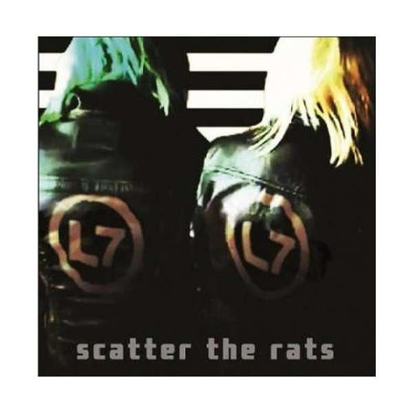 L7 – Scatter The Rats cover artwork