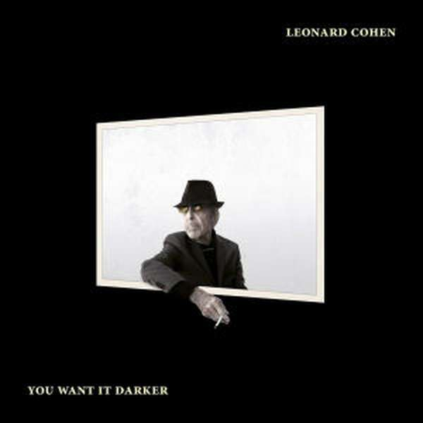 Leonard Cohen – You Want It Darker cover artwork