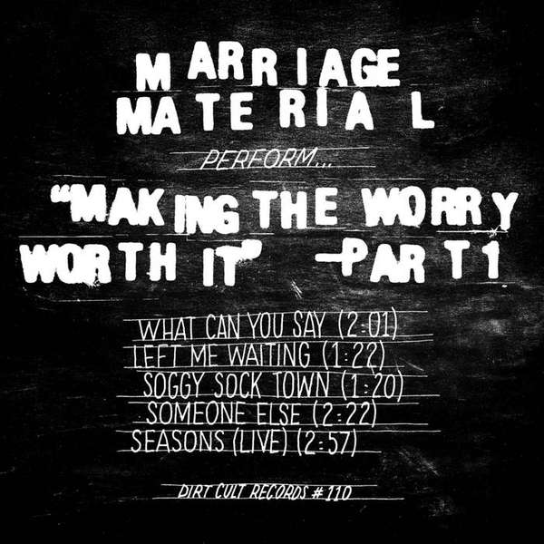Marriage Material – Making the Worry Worth It cover artwork
