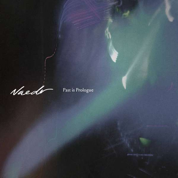 Naedr – Past Is Prologue cover artwork