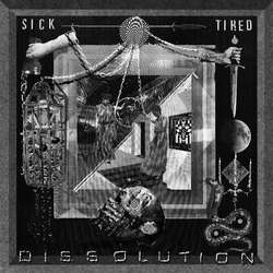 Sick/Tired