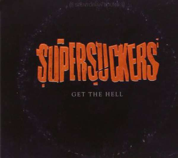 Supersuckers – Get The Hell cover artwork
