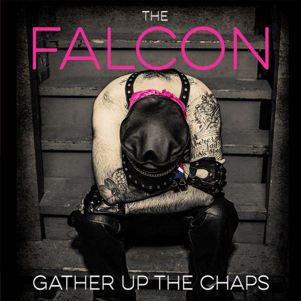 The Falcon – Gather Up the Chaps cover artwork