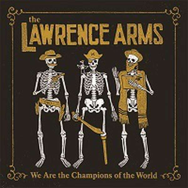 The Lawrence Arms – We Are the Champions of the World (A Retrospectus) cover artwork