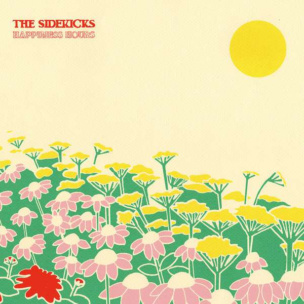 The Sidekicks – Happiness Hours cover artwork