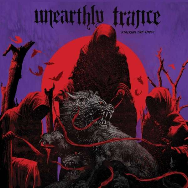 Unearthly Trance – Stalking the Ghost cover artwork