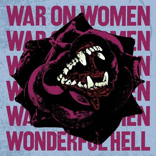 War On Women – Wonderful Hell cover artwork