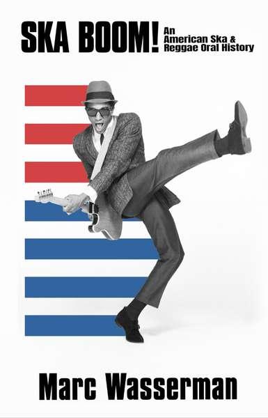 Ska and Reggae in America: the book