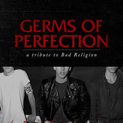 """""""Germs of Perfection: A Tribute to Bad Religion"""" Available for Download"""