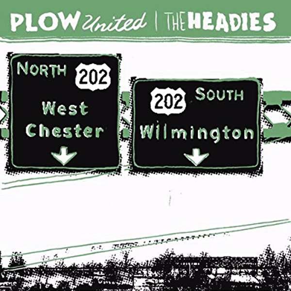 Plow United and The Headies split