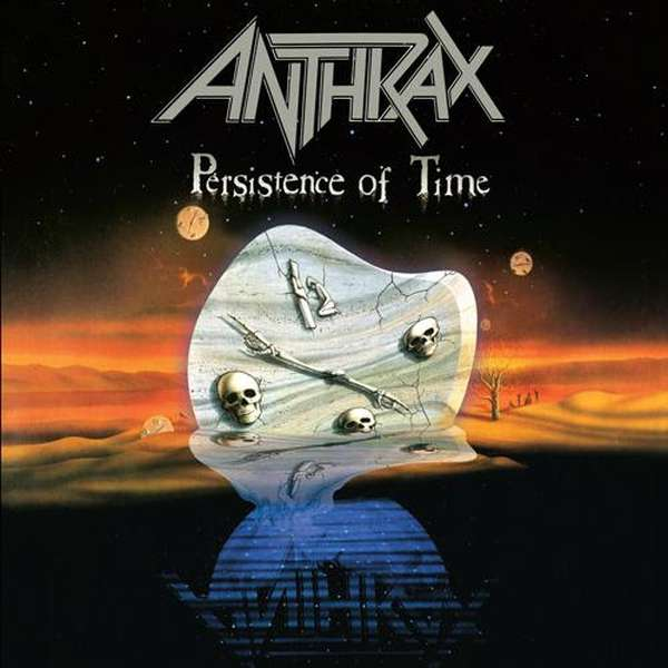 Anthrax's The Persistence of Time at 30