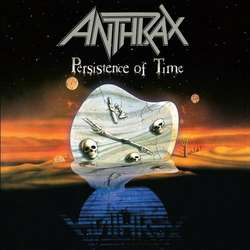 Records: Anthrax's The Persistence of Time at 30
