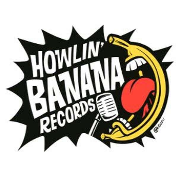 Howlin' Banana's summer sampler 2021