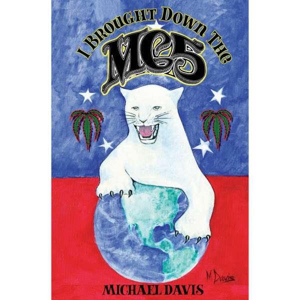 New book on MC5 by bassist Michael Davis