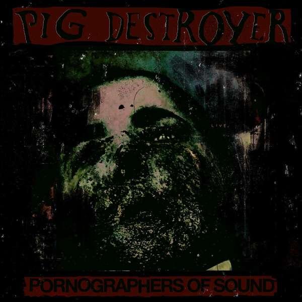Pig Destroyer: Live in NYC