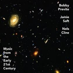 Bobby Previte, Jamie Saft, Nels Cline